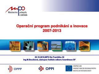 Operační program podnikání a inovace 2007-2013