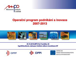 Opera?n� program podnik�n� a inovace 2007-2013