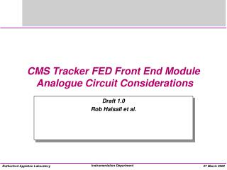 CMS Tracker FED Front End Module  Analogue Circuit Considerations