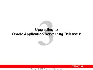 Upgrading to  Oracle Application Server 10g Release 2