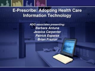 E-Prescribe Project Recap