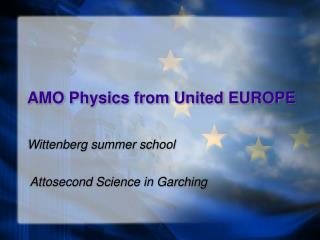 AMO Physics from United EUROPE