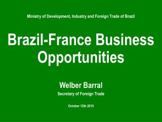 Ministry of Development ,  Industry and Foreign  Trade  of Brazil