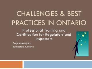 Challenges & Best Practices in Ontario