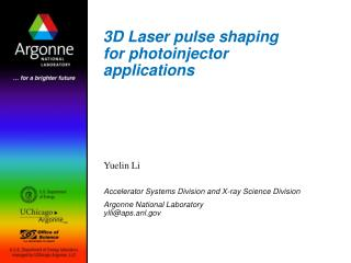 3D Laser pulse shaping for photoinjector applications