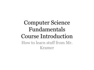Computer Science Fundamentals Course Introduction