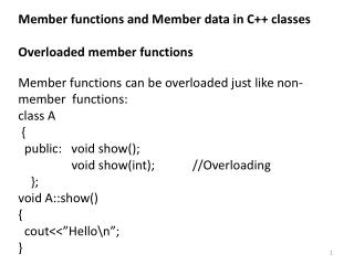 Member functions and Member data in C++ classes Overloaded member functions