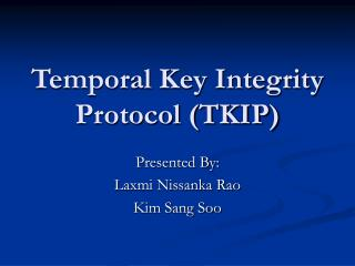 Temporal Key Integrity Protocol TKIP