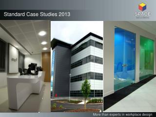 Standard Case Studies 2013