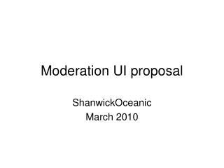 Moderation UI proposal