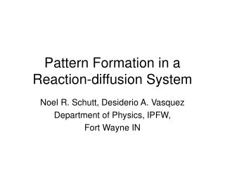 Pattern Formation in a Reaction-diffusion System