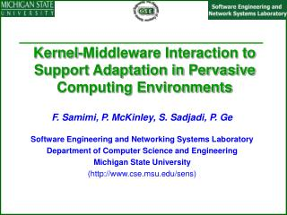 Kernel-Middleware Interaction to Support Adaptation in Pervasive Computing Environments