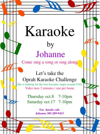 Karaoke  by Johanne Come sing a song or sing along Let's take the Oprah Karaoke Challenge
