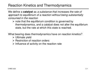 Reaction Kinetics and Thermodynamics