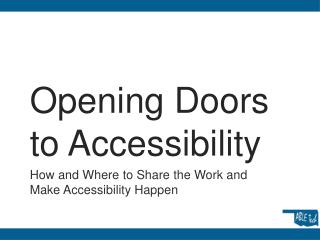 Opening Doors to Accessibility