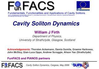 Cavity Soliton Dynamics