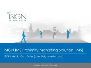 iSIGN IMS Proximity Marketing Solution (IMS)