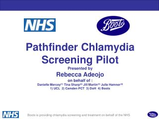 Boots is providing chlamydia screening and treatment on behalf of the NHS