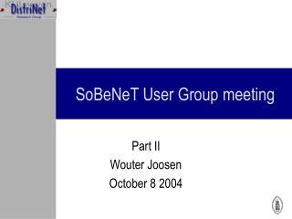 SoBeNeT User Group meeting