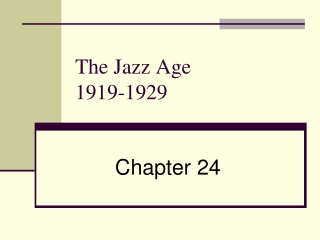 The Jazz Age   1919-1929