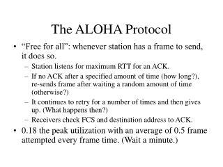 The ALOHA Protocol