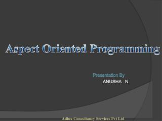 Presentation By ANUSHA   N