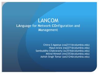 LANCOM LA nguage for  N etwork  CO nfiguration and  M anagement