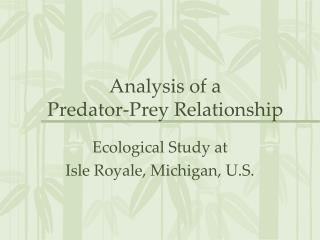 Analysis of a  Predator-Prey Relationship