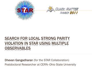 Search for local strong parity violation in star using multiple observables