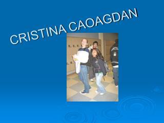 CRISTINA CAOAGDAN