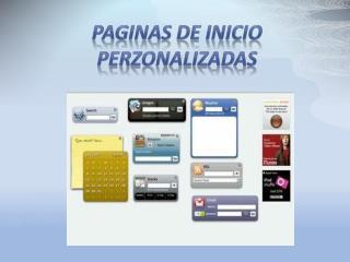 PAGINAS DE INICIO PERZONALIZADAS