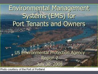 Environmental Management Systems EMS for  Port Tenants and Owners