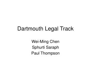 Dartmouth Legal Track