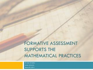 Formative Assessment Supports the Mathematical Practices