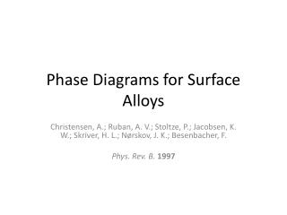 Phase Diagrams for Surface Alloys