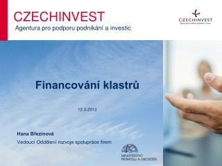 Financování klastrů  12.3.2012