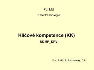 Kl�?ov� kompetence (KK) Bi2MP_DPV