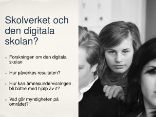 Skolverket och den digitala skolan?