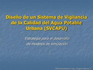 Dise o de un Sistema de Vigilancia de la Calidad del Agua Potable Urbana SVCAPU
