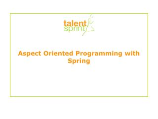 Aspect Oriented Programming with Spring