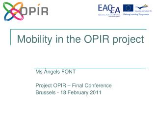 Mobility  in the OPIR  project