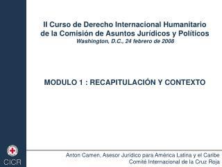 II Curso de Derecho Internacional Humanitario  de la Comisión de Asuntos Jurídicos y Políticos