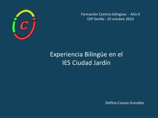 Experiencia Bilingüe en el IES Ciudad Jardín