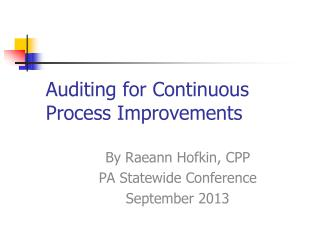 Auditing for Continuous Process Improvements