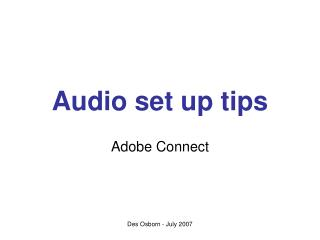 Audio set up tips