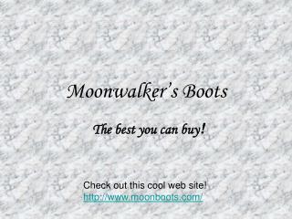 Moonwalker's Boots