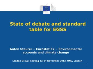 State of debate and standard table for EGSS