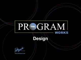 The Program Works