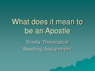 What does it mean to be an Apostle