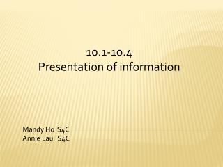 10.1-10.4 Presentation of information